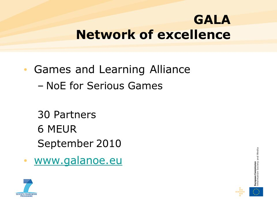 GALA Network of excellence