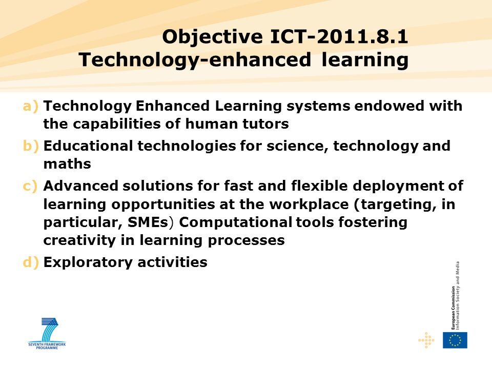 Objective ICT-2011.8.1 Technology-enhanced learning