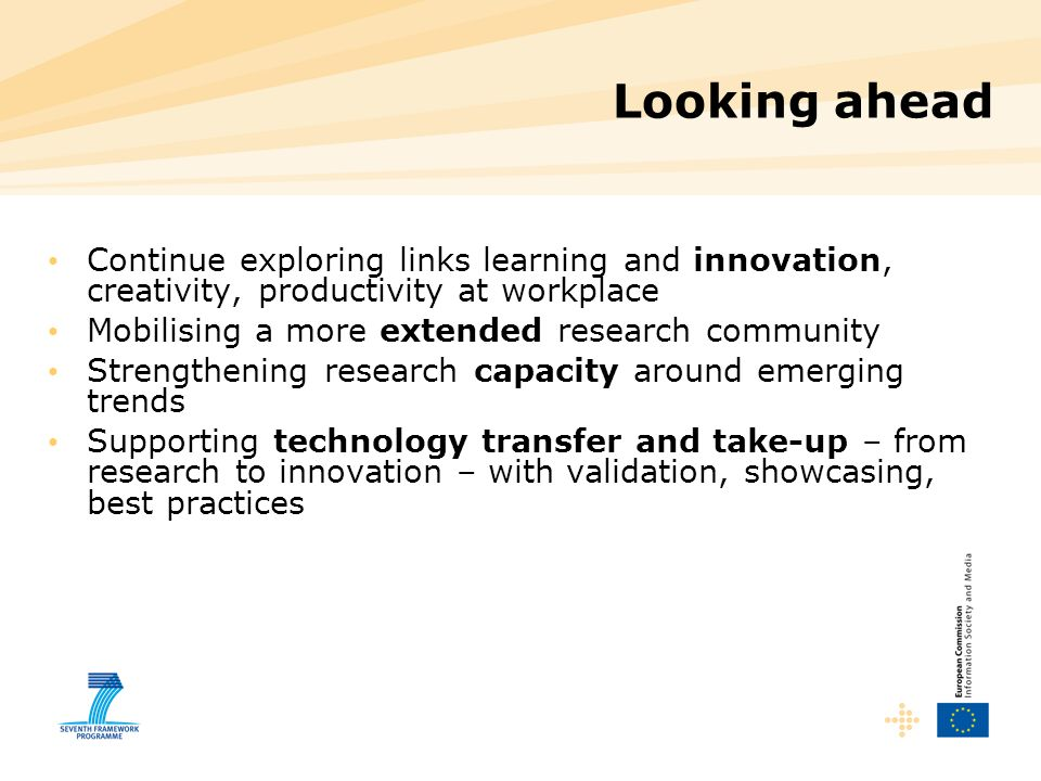 Looking ahead Continue exploring links learning and innovation, creativity, productivity at workplace.