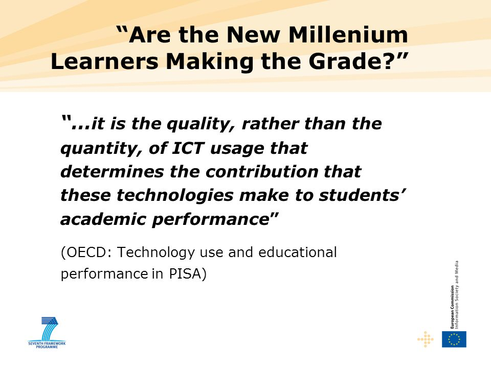Are the New Millenium Learners Making the Grade
