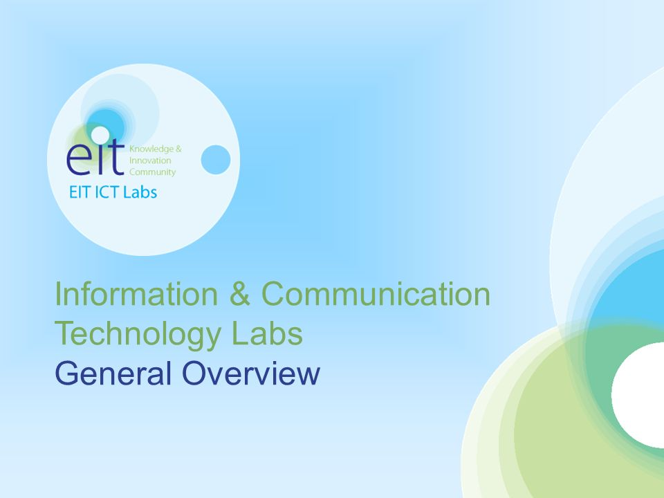 Information & Communication Technology Labs General Overview