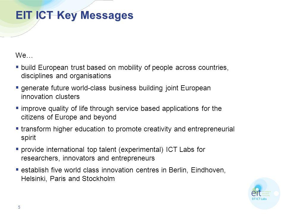 EIT ICT Key Messages We…