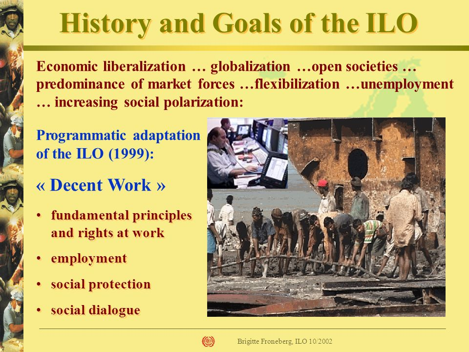 History and Goals of the ILO