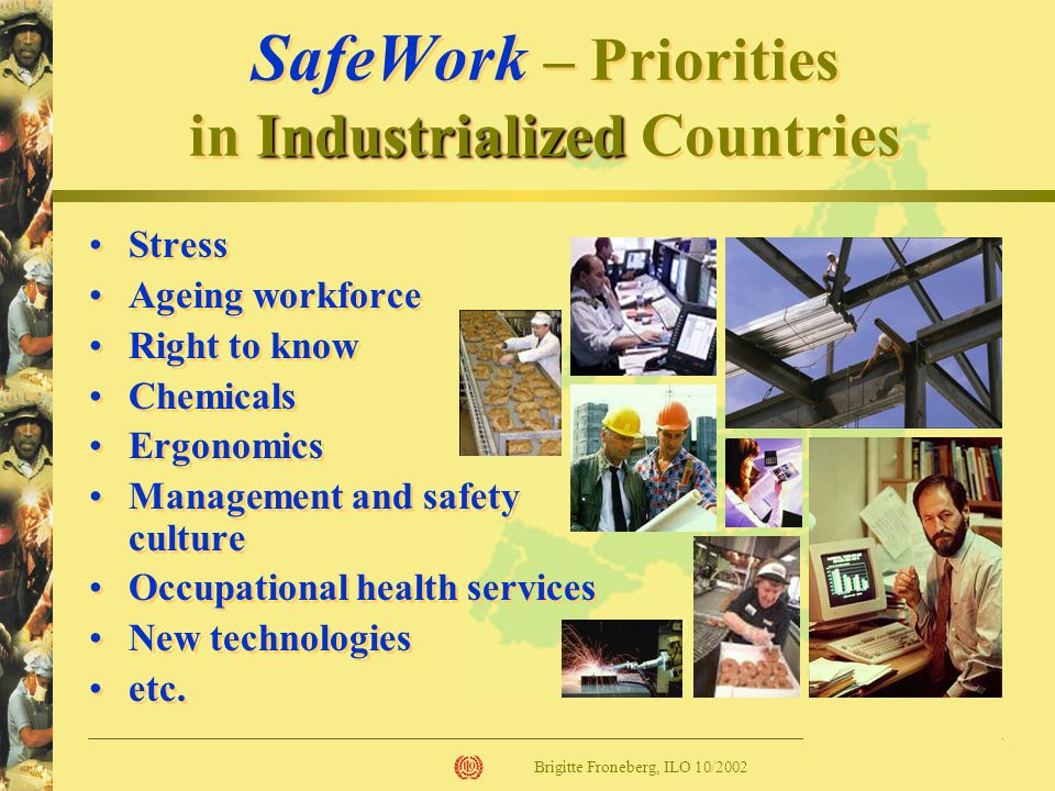 SafeWork – Priorities in Industrialized Countries