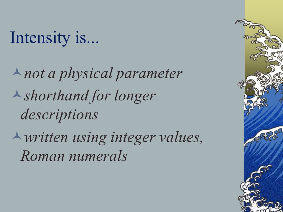 Intensity is... not a physical parameter
