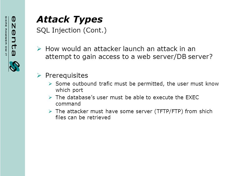 Attack Types SQL Injection (Cont.)