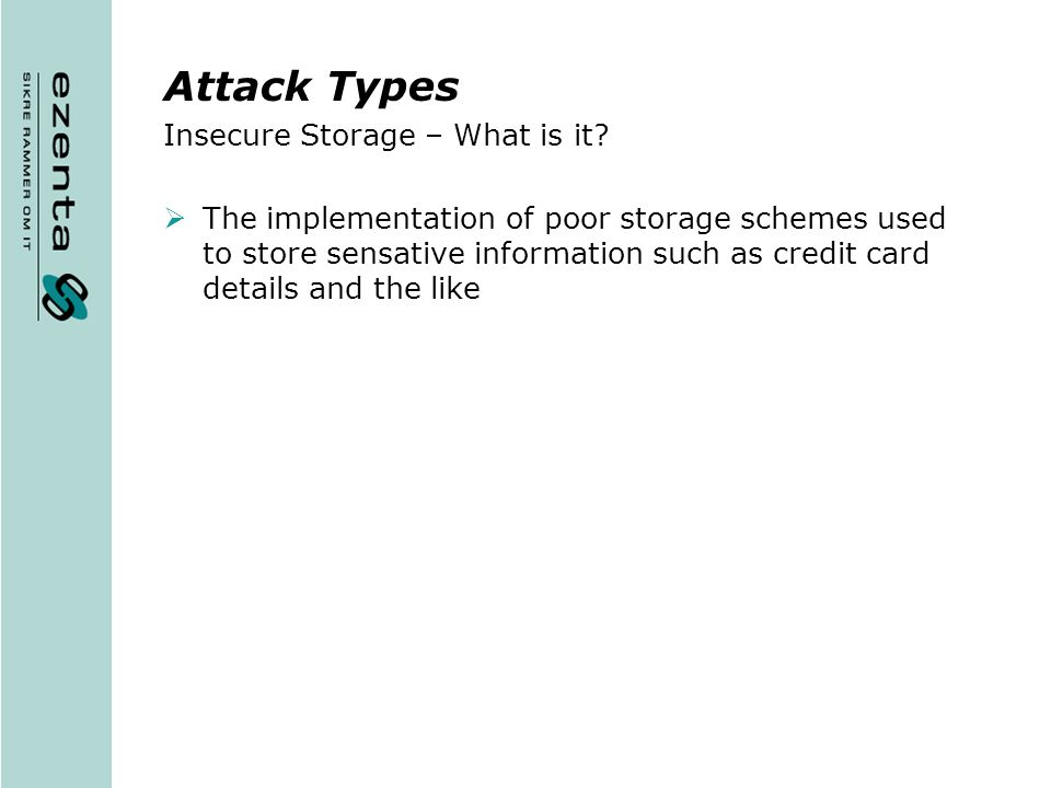 Attack Types Insecure Storage – What is it