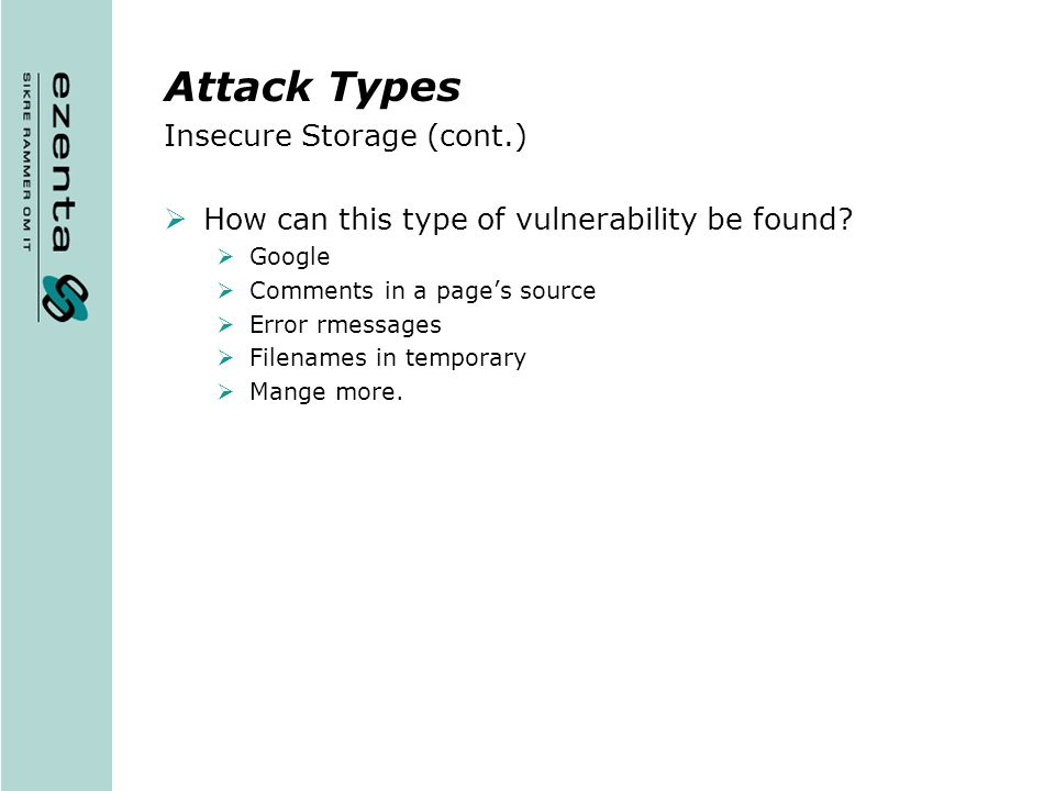 Attack Types Insecure Storage (cont.)