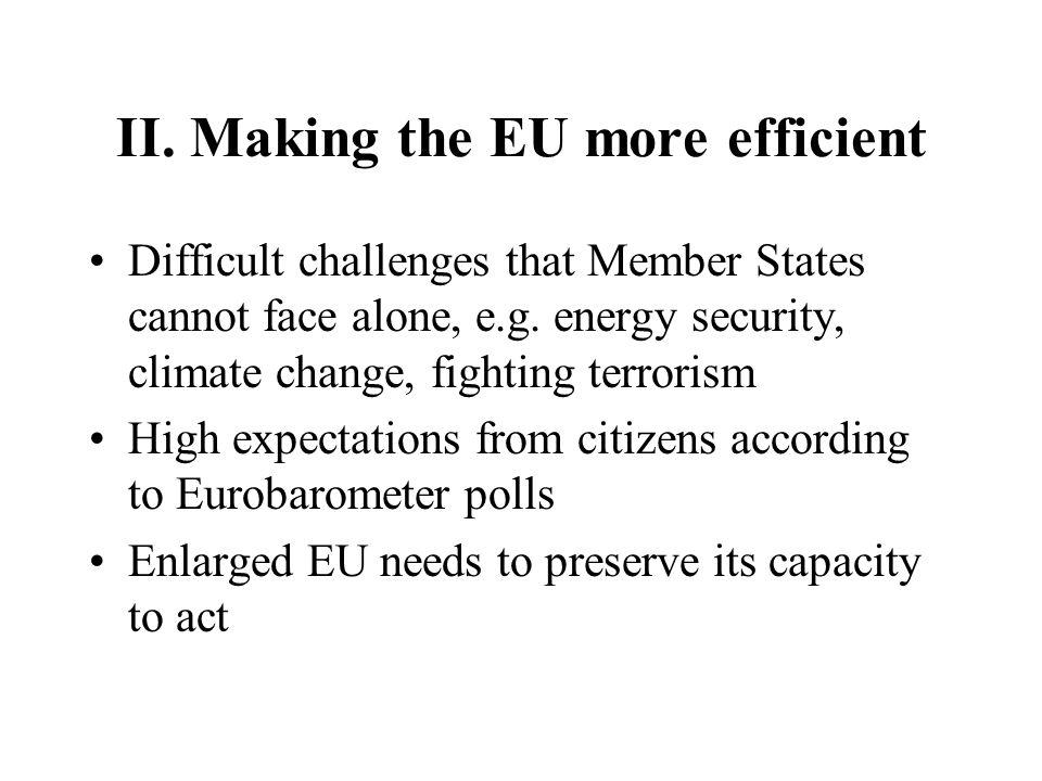 II. Making the EU more efficient