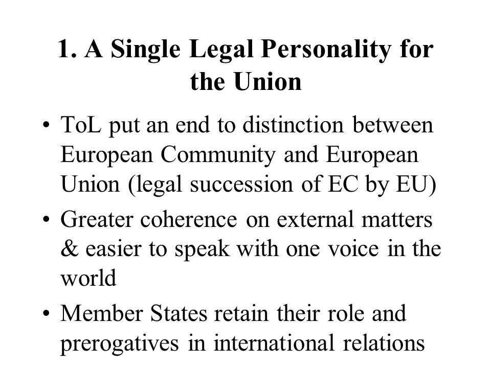 1. A Single Legal Personality for the Union