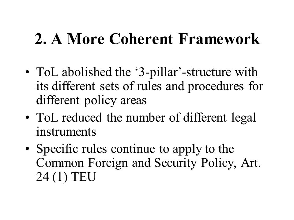 2. A More Coherent Framework