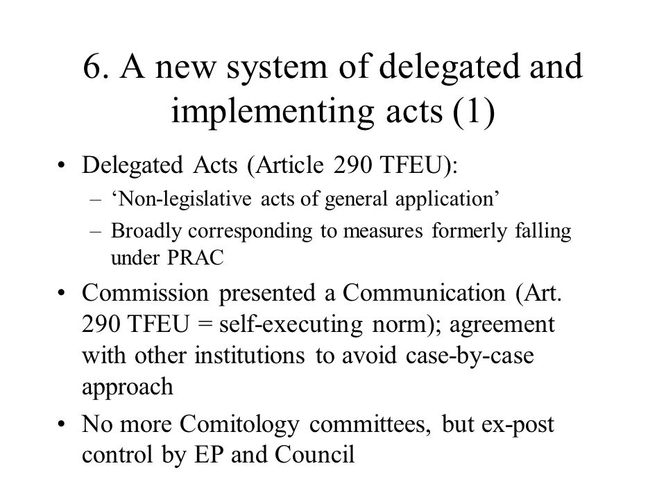 6. A new system of delegated and implementing acts (1)