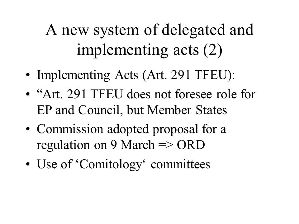 A new system of delegated and implementing acts (2)