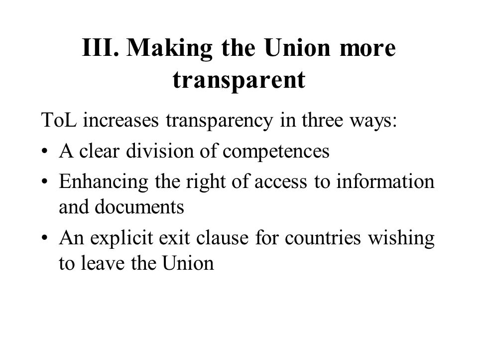 III. Making the Union more transparent