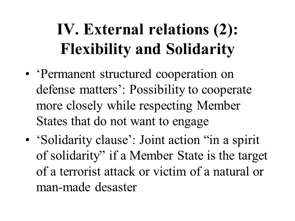IV. External relations (2): Flexibility and Solidarity