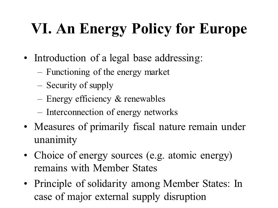 VI. An Energy Policy for Europe