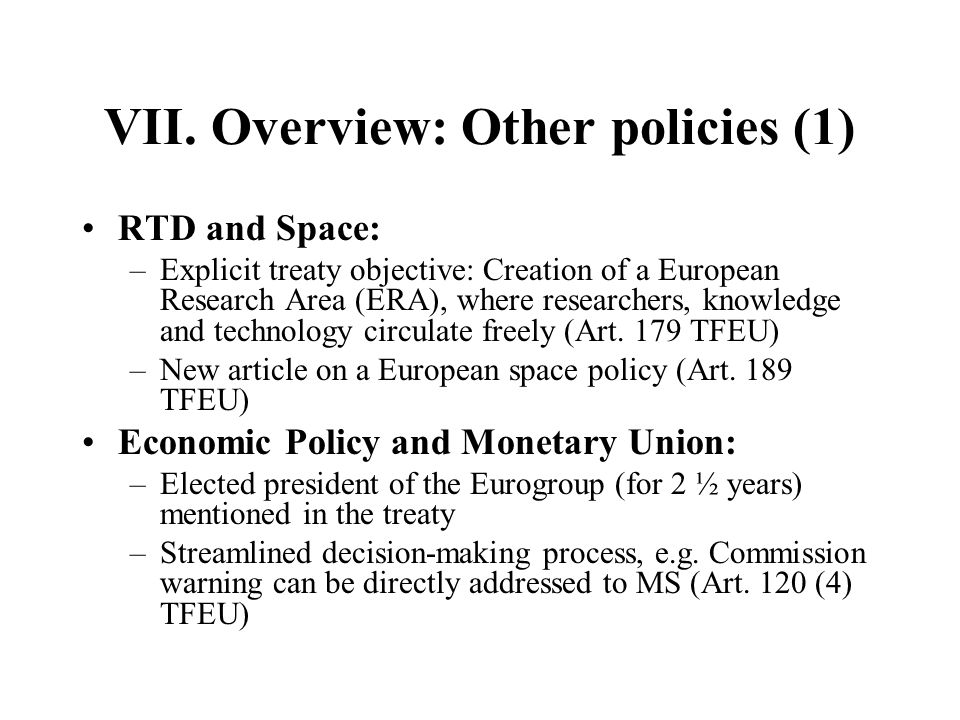 VII. Overview: Other policies (1)