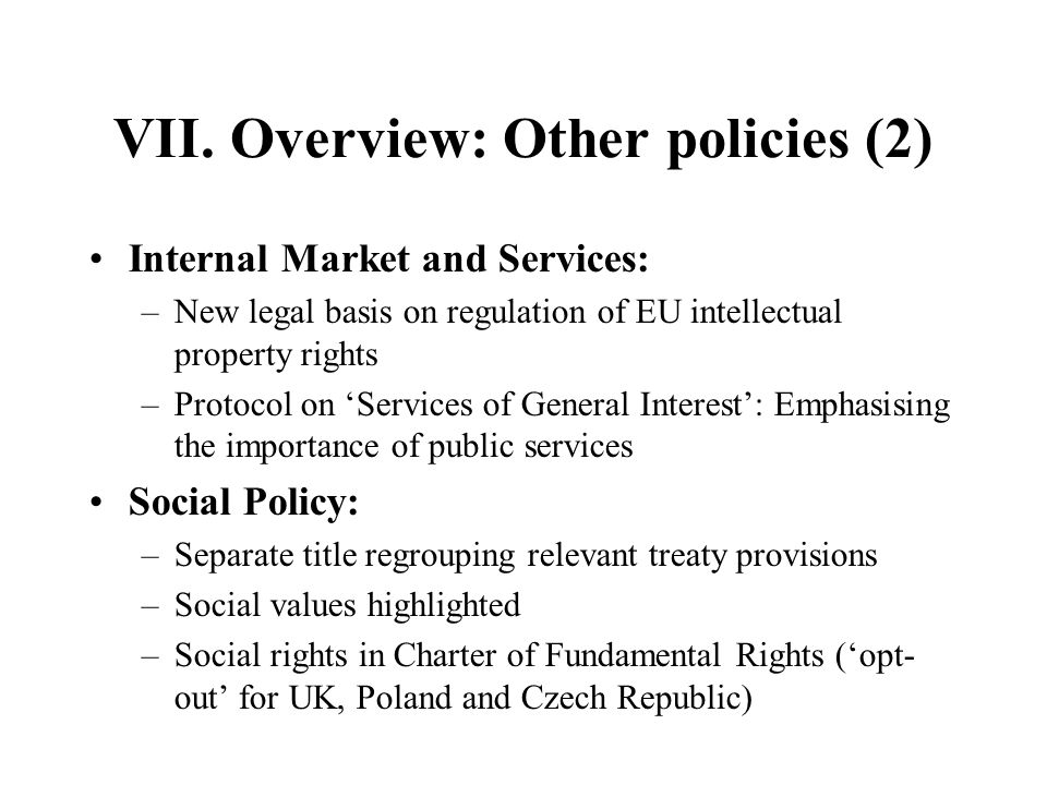 VII. Overview: Other policies (2)