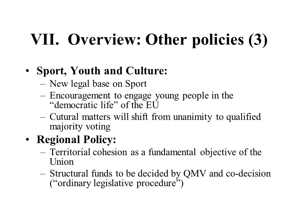 VII. Overview: Other policies (3)