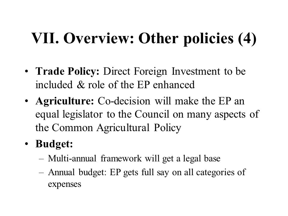 VII. Overview: Other policies (4)