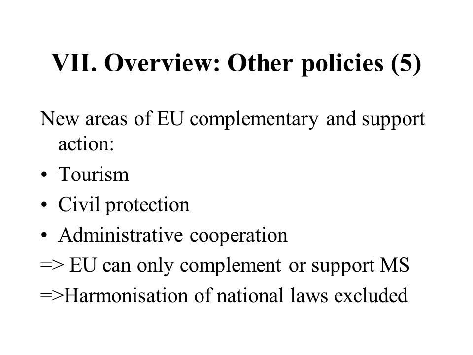 VII. Overview: Other policies (5)