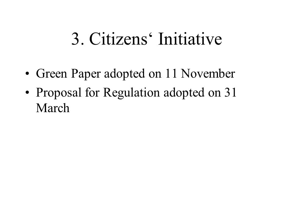 3. Citizens' Initiative Green Paper adopted on 11 November