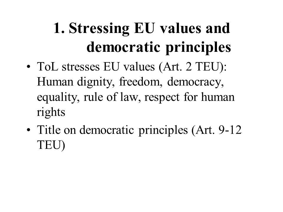 1. Stressing EU values and democratic principles