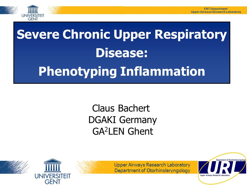 Severe Chronic Upper Respiratory Disease: Phenotyping Inflammation