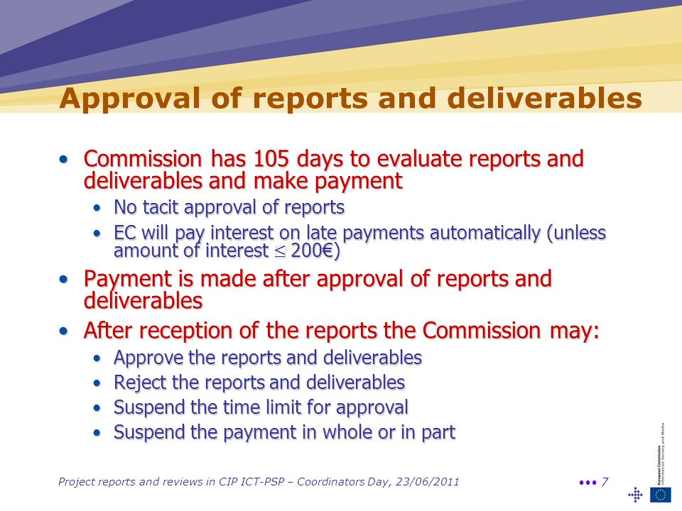 Approval of reports and deliverables