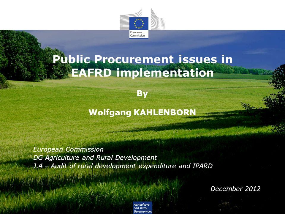 Public Procurement issues in EAFRD implementation By Wolfgang KAHLENBORN