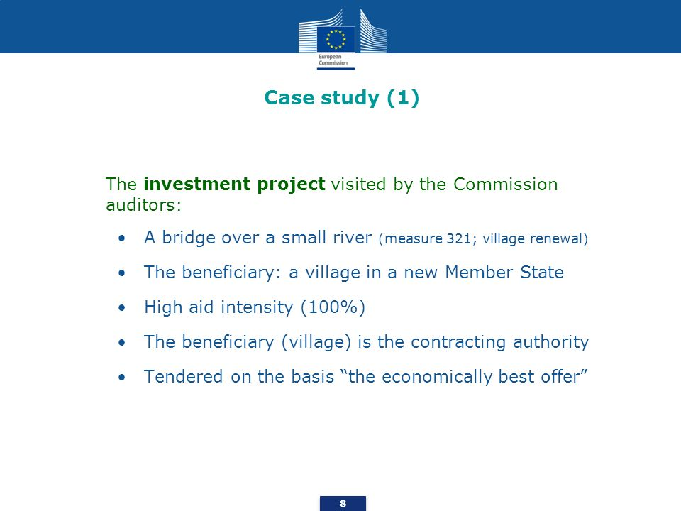 Case study (1) The investment project visited by the Commission auditors: A bridge over a small river (measure 321; village renewal)