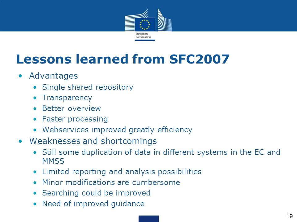 Lessons learned from SFC2007