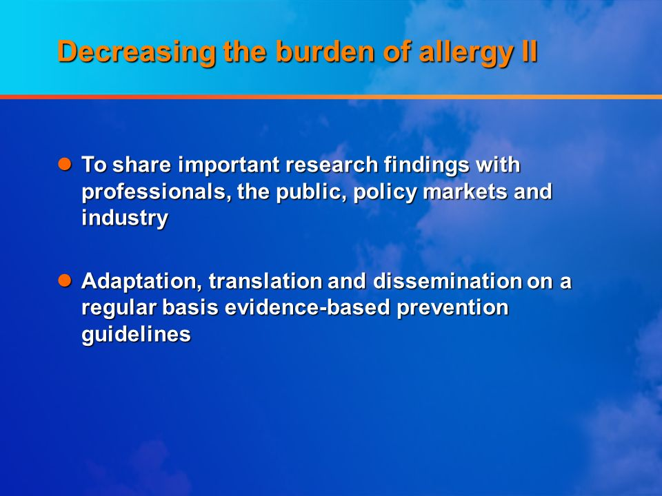 Decreasing the burden of allergy II