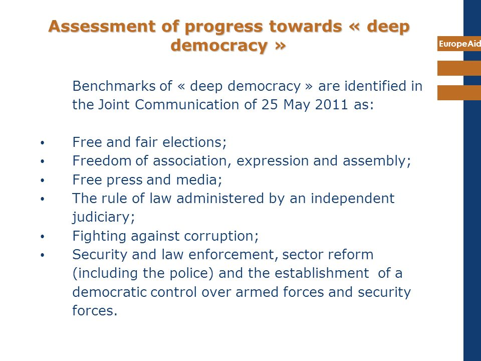 Assessment of progress towards « deep democracy »
