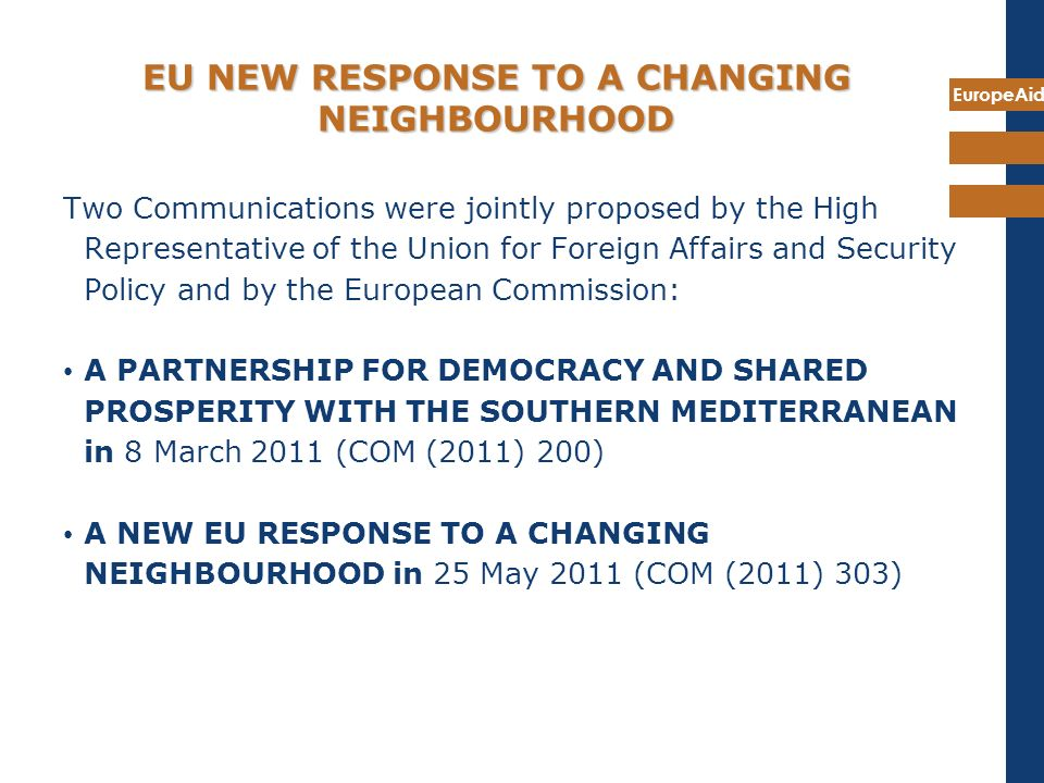 EU NEW RESPONSE TO A CHANGING NEIGHBOURHOOD