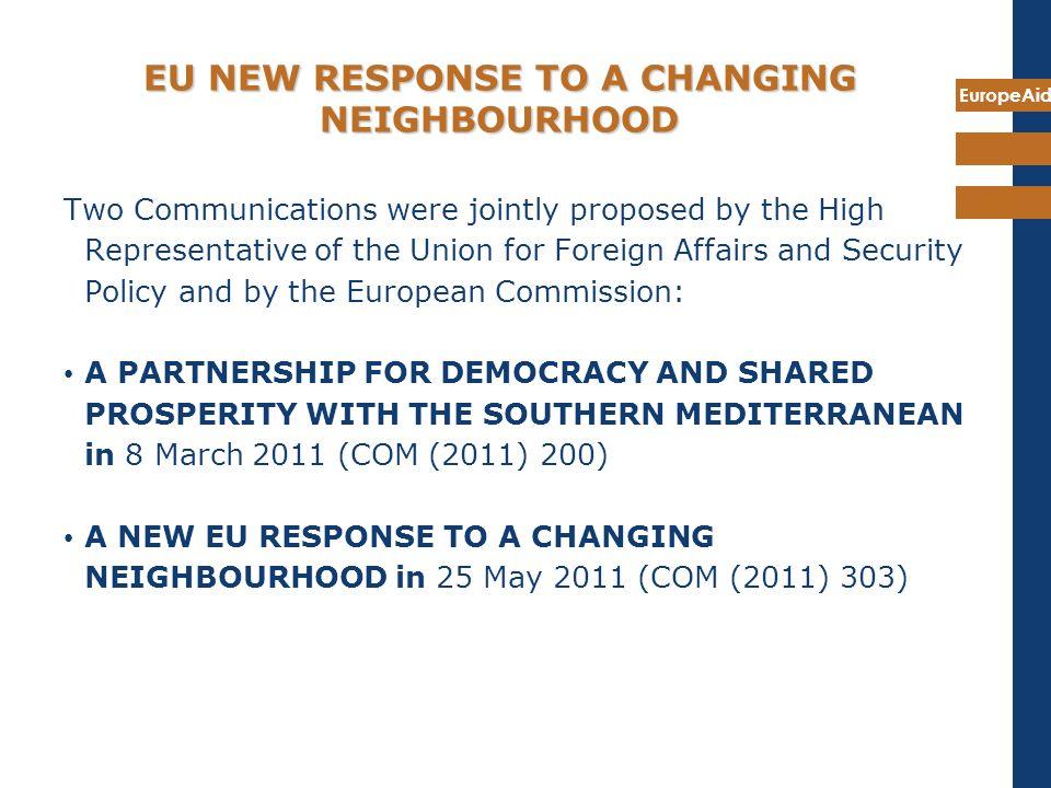 EU NEW RESPONSE TO A CHANGING NEIGHBOURHOOD
