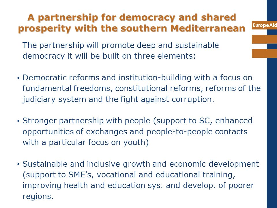 A partnership for democracy and shared prosperity with the southern Mediterranean