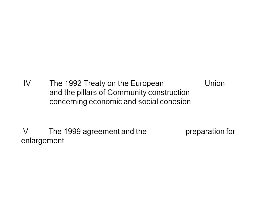 V The 1999 agreement and the preparation for enlargement