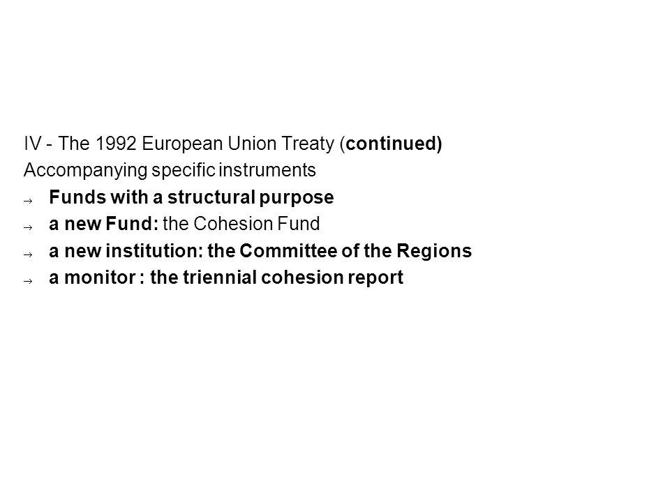 IV - The 1992 European Union Treaty (continued)