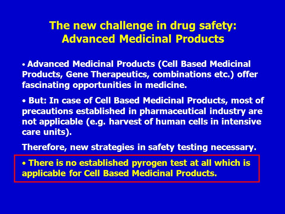 The new challenge in drug safety: Advanced Medicinal Products
