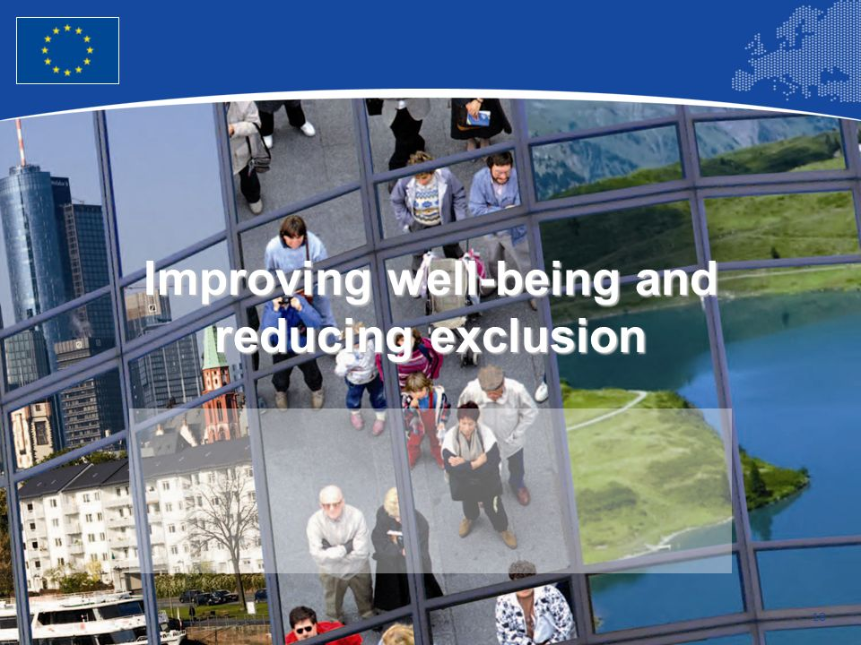 Improving well-being and reducing exclusion