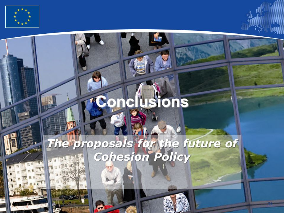 The proposals for the future of Cohesion Policy