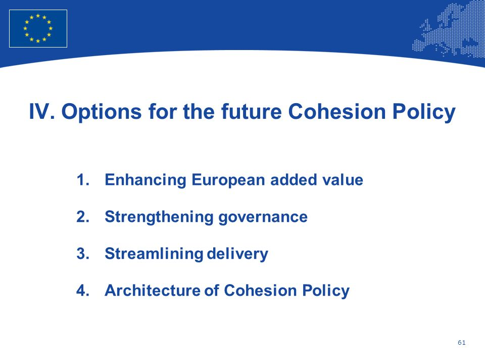 IV. Options for the future Cohesion Policy