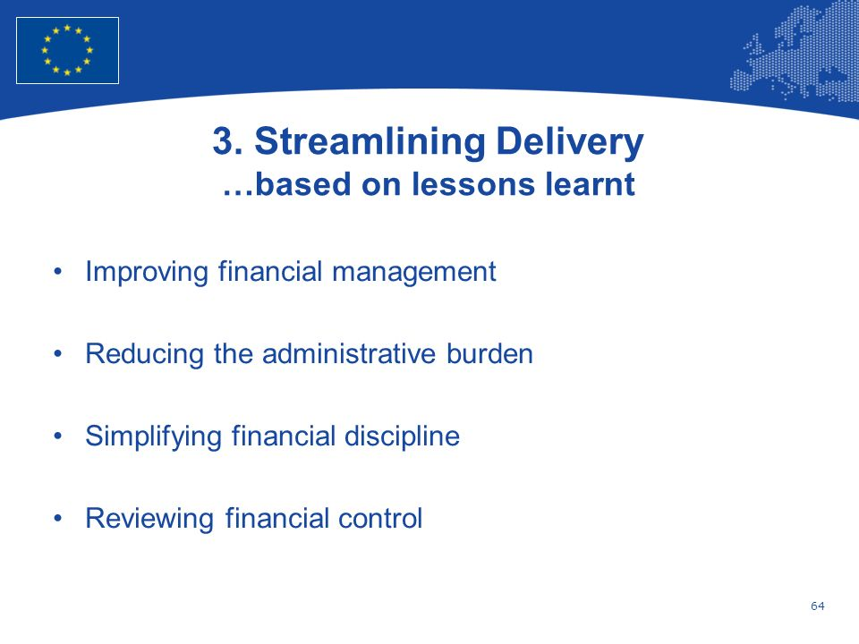 3. Streamlining Delivery …based on lessons learnt