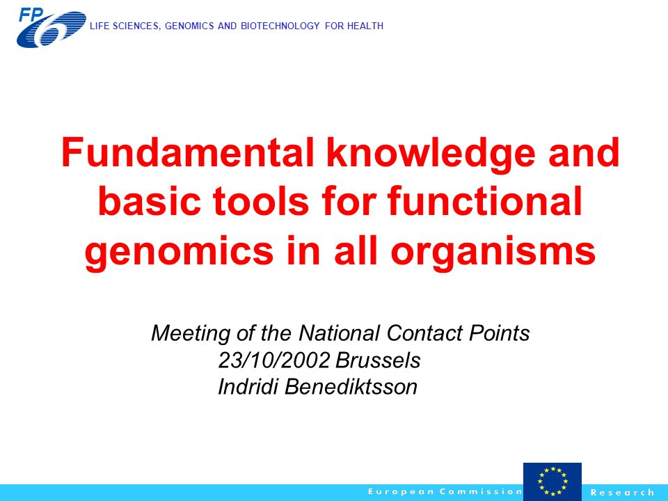 Fundamental knowledge and basic tools for functional genomics in all organisms