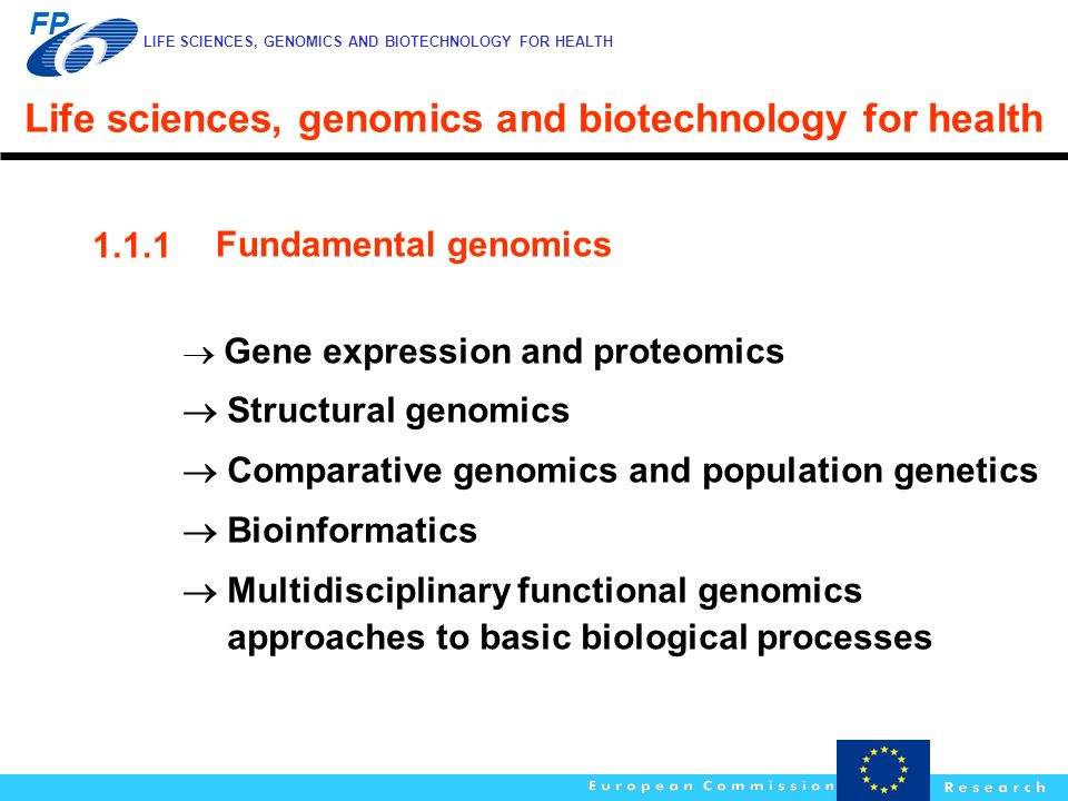 Life sciences, genomics and biotechnology for health