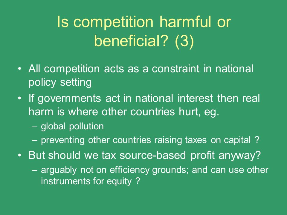 Is competition harmful or beneficial (3)