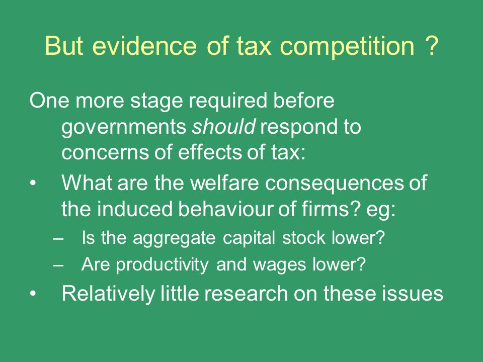 But evidence of tax competition