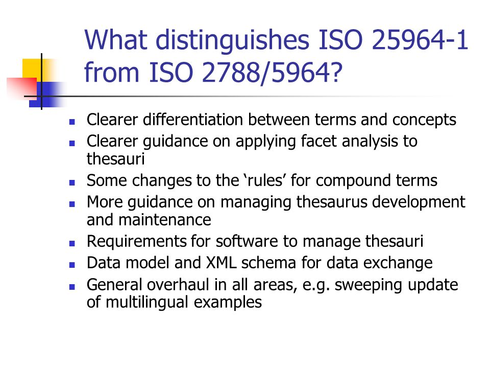 What distinguishes ISO 25964-1 from ISO 2788/5964