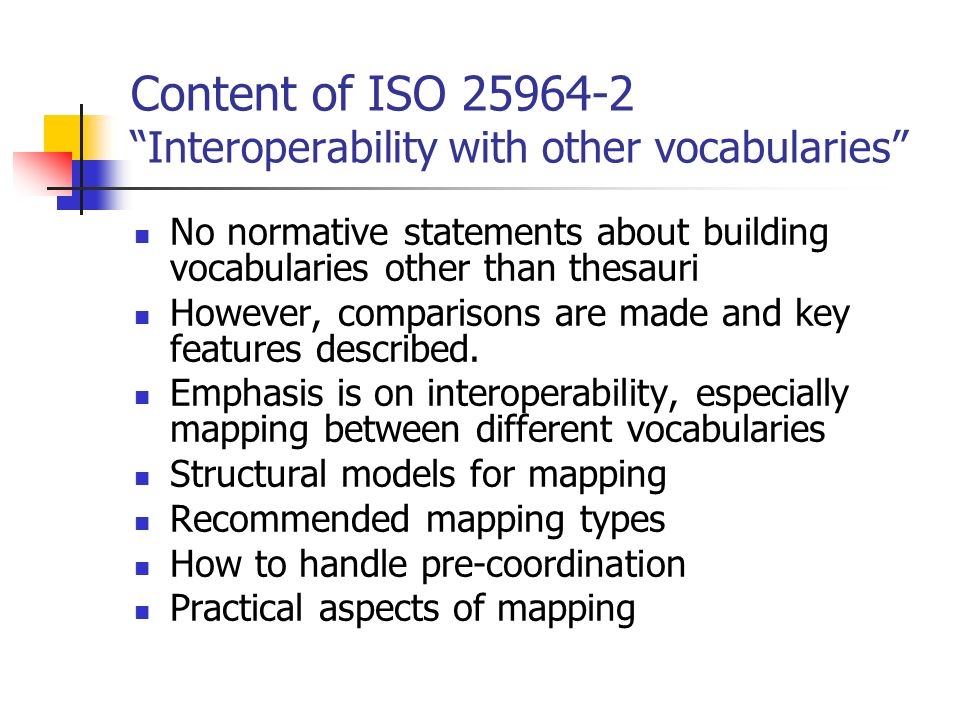 Content of ISO 25964-2 Interoperability with other vocabularies